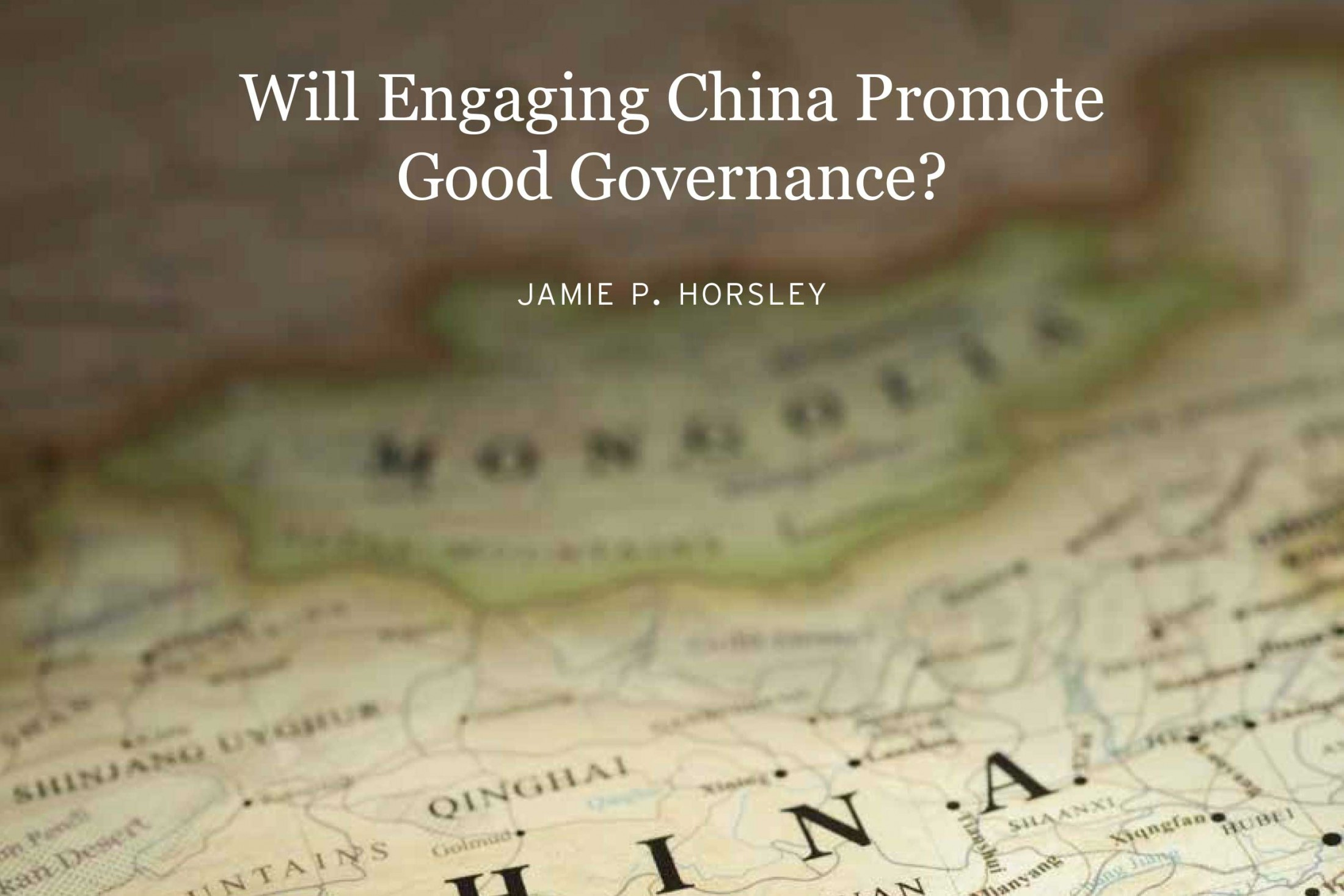 Jamie Horsley Publishes Report on Good Governance in China